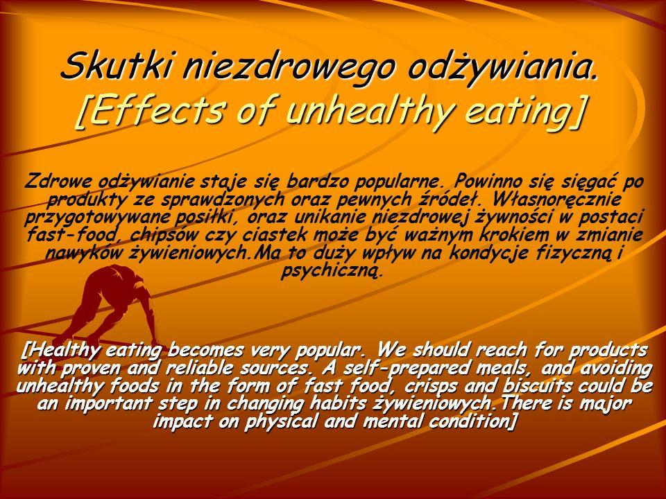 Skutki niezdrowego odżywiania. [Effects of unhealthy eating]